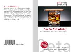 Bookcover of Pure Pot Still Whiskey