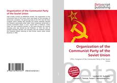 Bookcover of Organization of the Communist Party of the Soviet Union