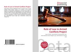 Bookcover of Rule of Law in Armed Conflicts Project