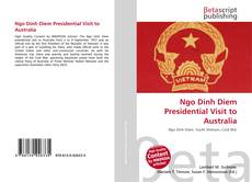 Bookcover of Ngo Dinh Diem Presidential Visit to Australia