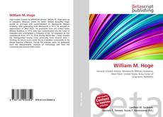 Bookcover of William M. Hoge