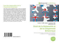 Bookcover of Droit de la Nationalité et de la Citoyenneté Britannique