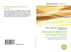 Bookcover of Electrostatic Deflection (Structural Element)