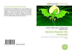 Borítókép a  Koschei (Koschei the Immortal) - hoz