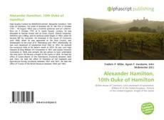 Bookcover of Alexander Hamilton, 10th Duke of Hamilton