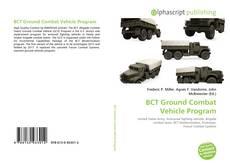 Bookcover of BCT Ground Combat Vehicle Program