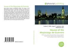 Bookcover of Houses of the Mayorazgo de Guerrero