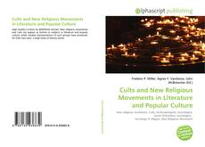 Bookcover of Cults and New Religious Movements in Literature and Popular Culture