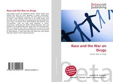 Bookcover of Race and the War on Drugs