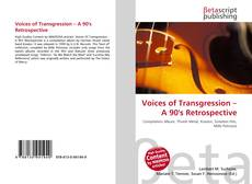 Bookcover of Voices of Transgression – A 90's Retrospective