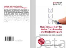 National Assembly for Wales Constituencies and Electoral Regions的封面