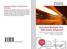Bookcover of Suburban Multiple Unit (200 Series) (Citytrain)