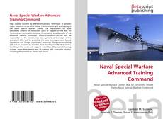 Bookcover of Naval Special Warfare Advanced Training Command