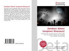 Bookcover of Zombies! Aliens! Vampires! Dinosaurs!