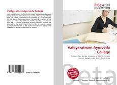Bookcover of Vaidyaratnam Ayurveda College