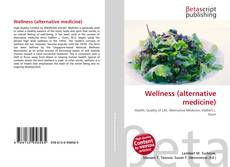 Buchcover von Wellness (alternative medicine)