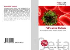 Bookcover of Pathogenic Bacteria