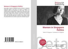 Bookcover of Women in Singapore Politics