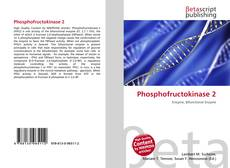 Bookcover of Phosphofructokinase 2