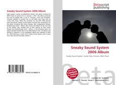 Обложка Sneaky Sound System 2006 Album
