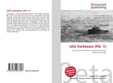 Bookcover of USS Yorktown (PG- 1)