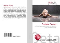 Pleasure Factory kitap kapağı