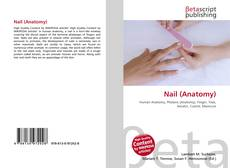 Bookcover of Nail (Anatomy)