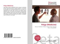 Bookcover of Polyp (Medicine)