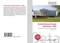 Bookcover of United States Senate Elections, 1992
