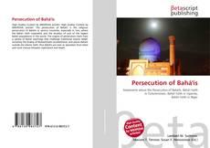 Bookcover of Persecution of Bahá'ís