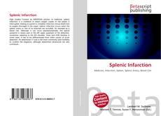 Bookcover of Splenic Infarction