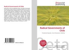 Bookcover of Radical Governments of Chile