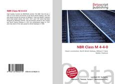 Bookcover of NBR Class M 4-4-0