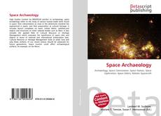 Bookcover of Space Archaeology