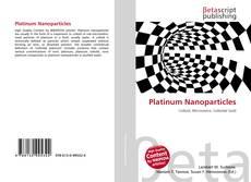 Bookcover of Platinum Nanoparticles