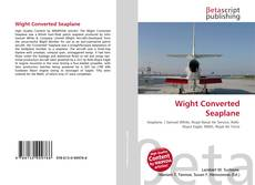Bookcover of Wight Converted Seaplane