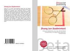 Bookcover of Zhang Jun (badminton)