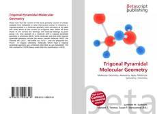 Bookcover of Trigonal Pyramidal Molecular Geometry