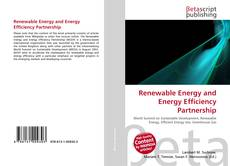 Bookcover of Renewable Energy and Energy Efficiency Partnership