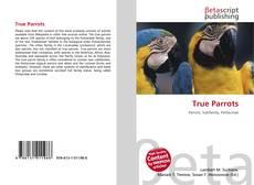 Bookcover of True Parrots