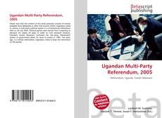 Capa do livro de Ugandan Multi-Party Referendum, 2005