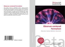 Bookcover of Observer-centered Formalism
