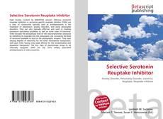 Bookcover of Selective Serotonin Reuptake Inhibitor