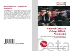 Bookcover of National Christian College Athletic Association
