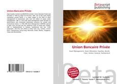 Portada del libro de Union Bancaire Privée