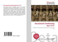 Bookcover of Occasional Conformity Act 1711
