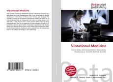 Bookcover of Vibrational Medicine