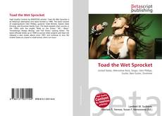 Bookcover of Toad the Wet Sprocket