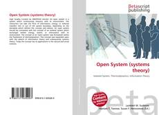 Bookcover of Open System (systems theory)