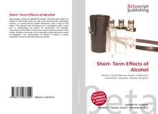 Portada del libro de Short- Term Effects of Alcohol